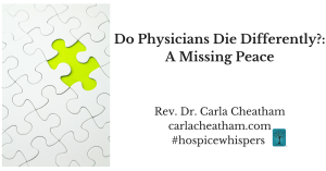 Do Physicians Die Differently--A Missing Peace