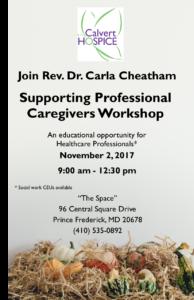 Supporting Professional Caregivers Community Workshop @ Calvert Hospice   Prince Frederick   Maryland   United States
